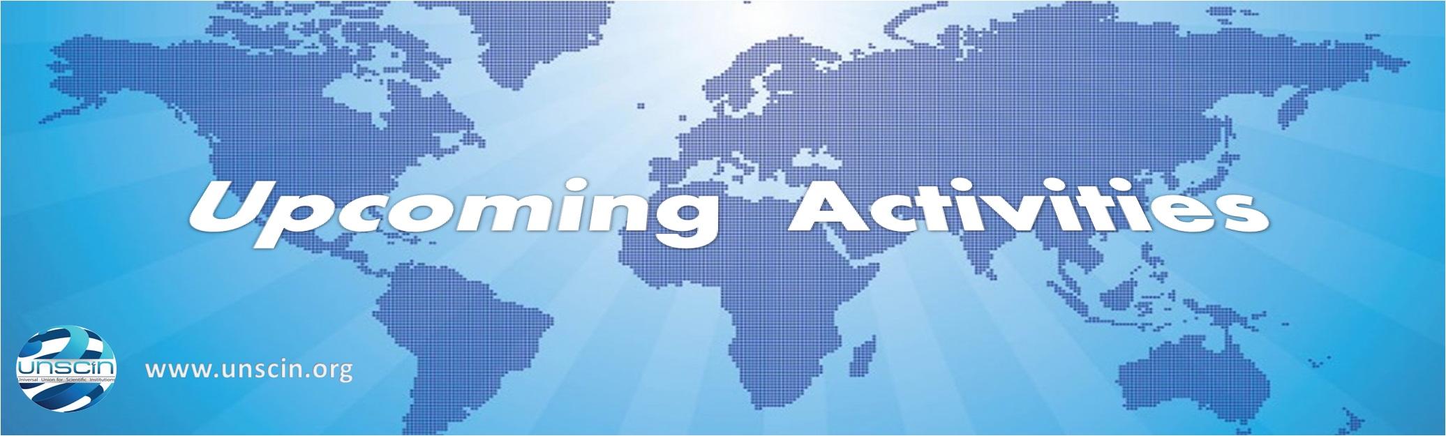 UNSCIN UPCOMING ACTIVITIES